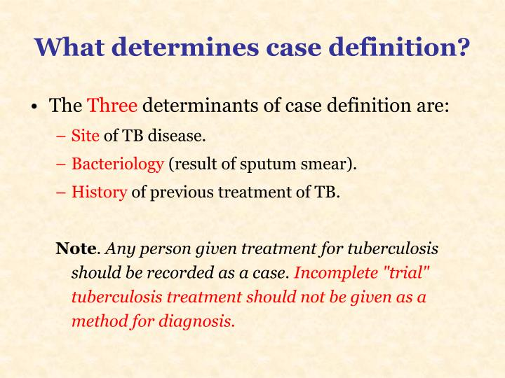 What determines case definition?