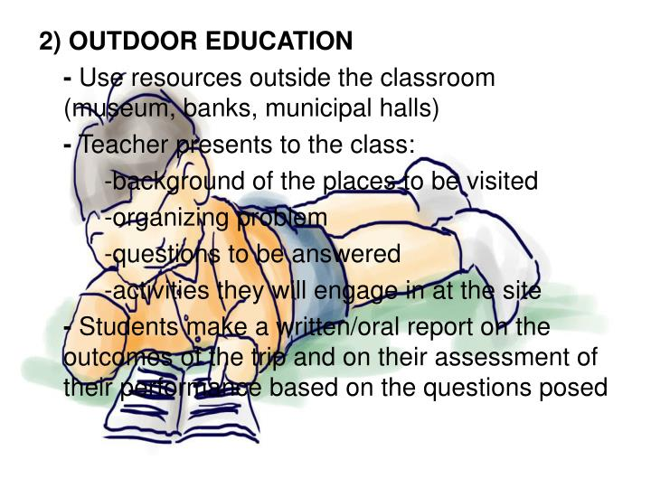 2) OUTDOOR EDUCATION