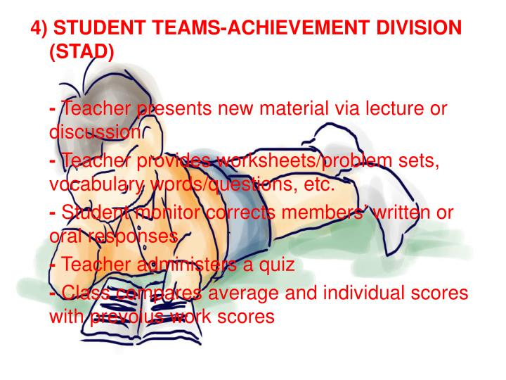 4) STUDENT TEAMS-ACHIEVEMENT DIVISION (STAD)