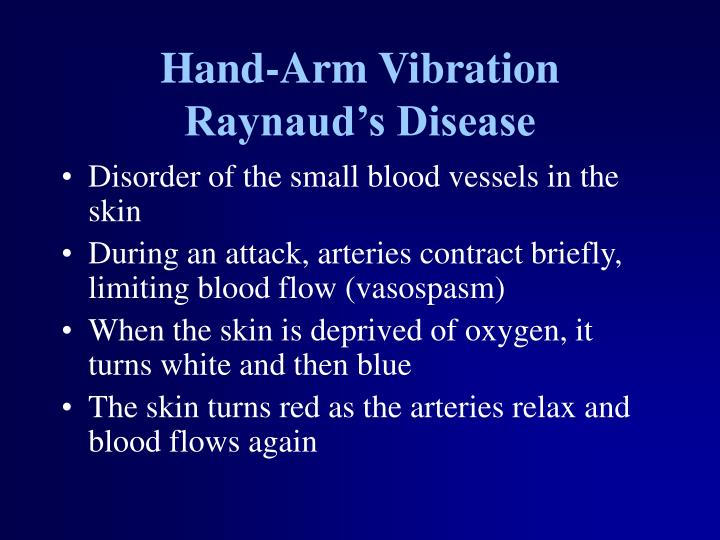 Hand-Arm Vibration Raynaud's Disease