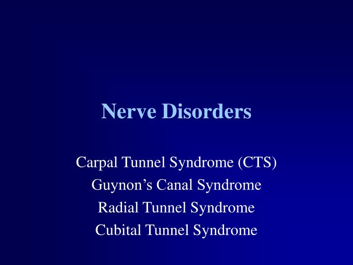 Nerve Disorders
