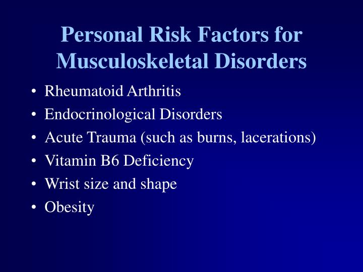 Personal risk factors for musculoskeletal disorders