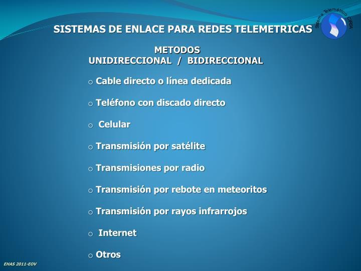 SISTEMAS DE ENLACE PARA REDES TELEMETRICAS