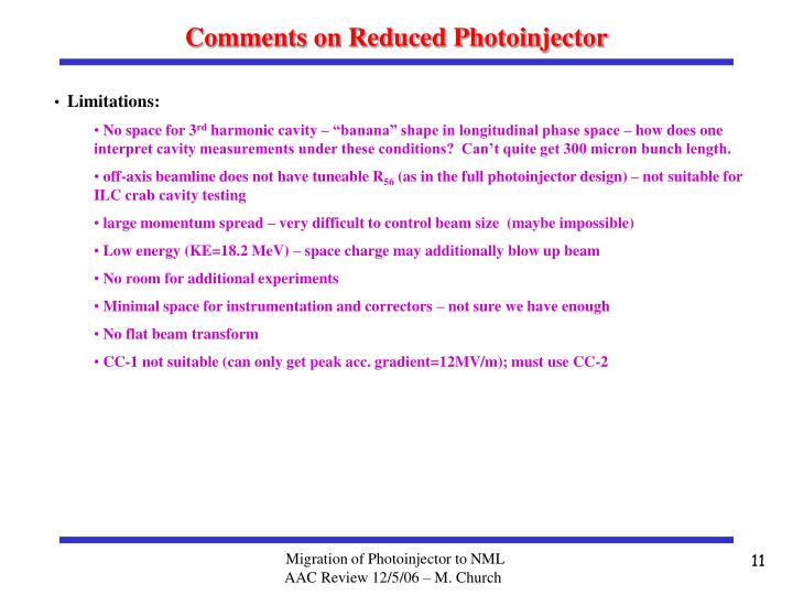 Comments on Reduced Photoinjector
