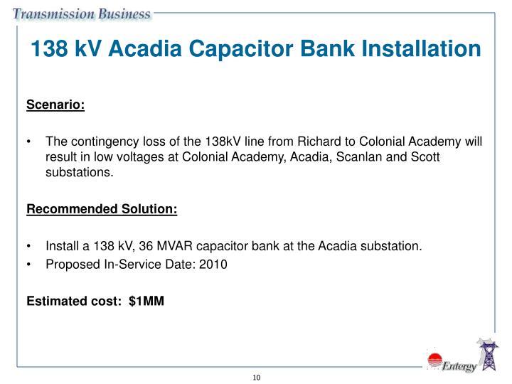 138 kV Acadia Capacitor Bank Installation