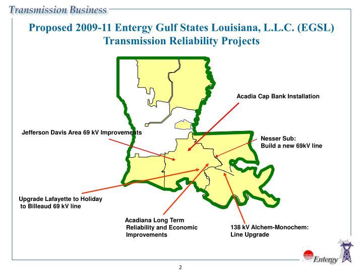 Proposed 2009-11 Entergy Gulf States Louisiana, L.L.C. (EGSL)