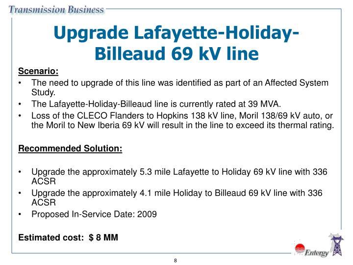 Upgrade Lafayette-Holiday- Billeaud 69 kV line