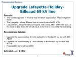upgrade lafayette holiday billeaud 69 kv line