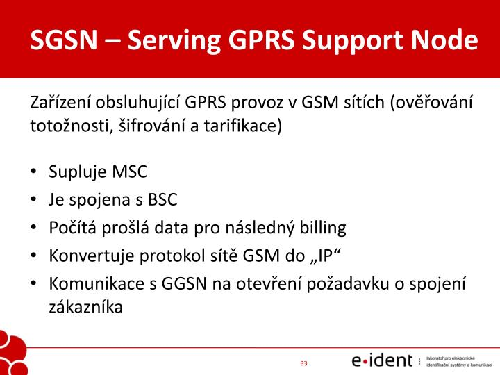 SGSN – Serving GPRS Support Node