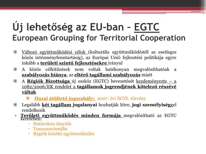 J lehet s g az eu ban egtc european grouping for territorial cooperation