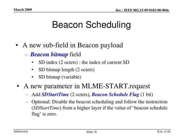 Beacon Scheduling
