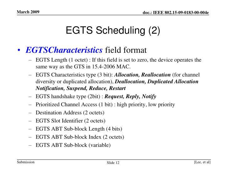 EGTS Scheduling (2)