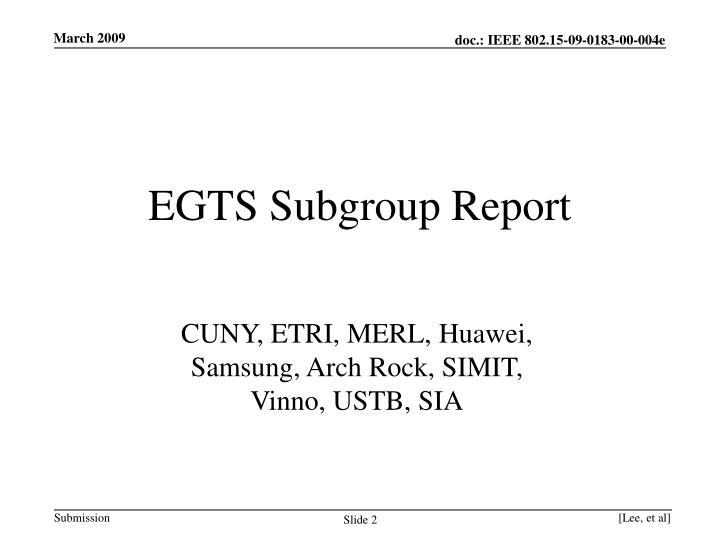 EGTS Subgroup Report