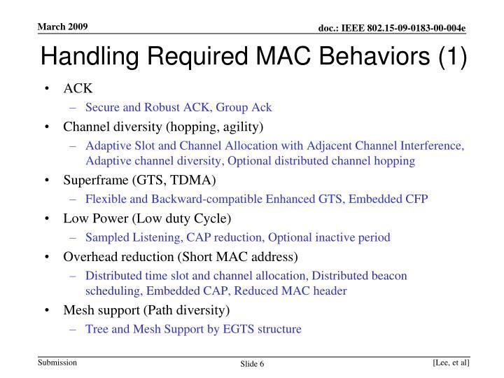 Handling Required MAC Behaviors (1)