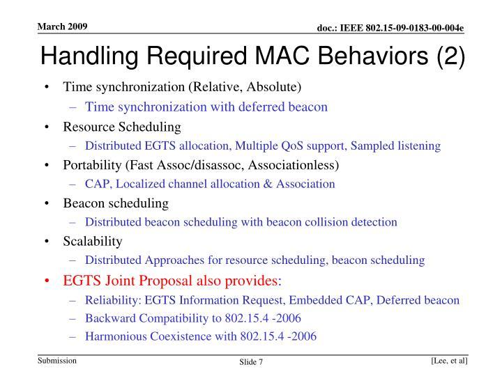 Handling Required MAC Behaviors (2)