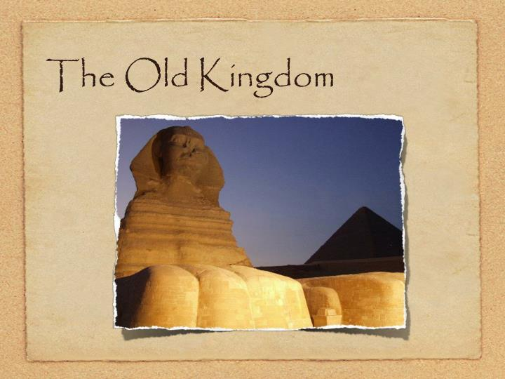 The Old Kingdom