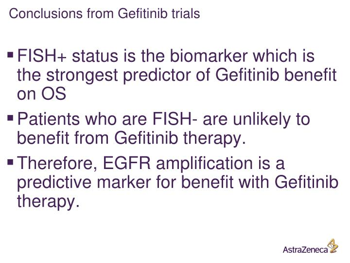 Conclusions from Gefitinib trials