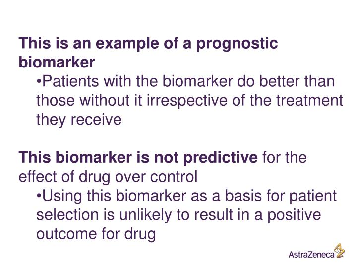 This is an example of a prognostic biomarker