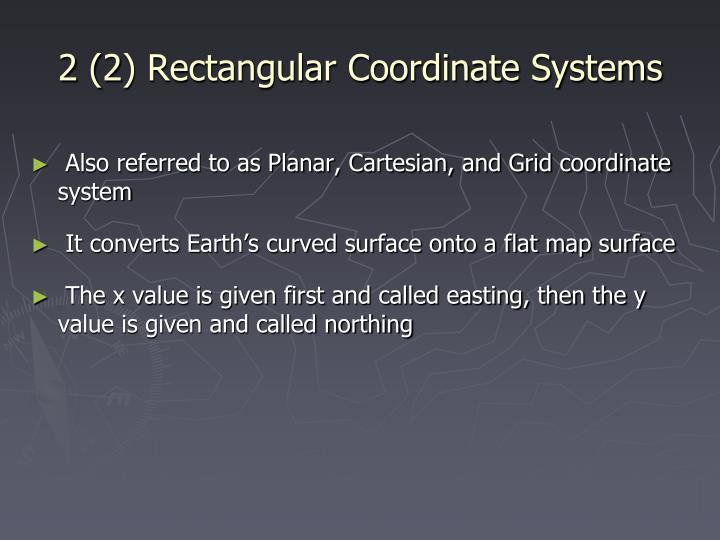 2 (2) Rectangular Coordinate Systems