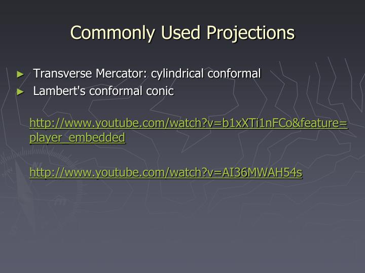 Commonly Used Projections