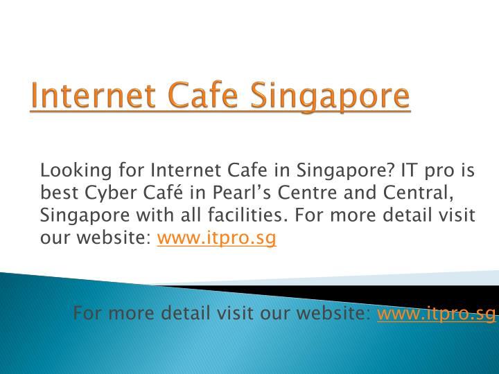 Internet Cafe Singapore