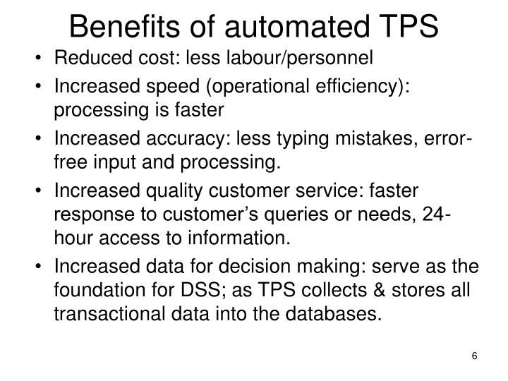 Benefits of automated TPS