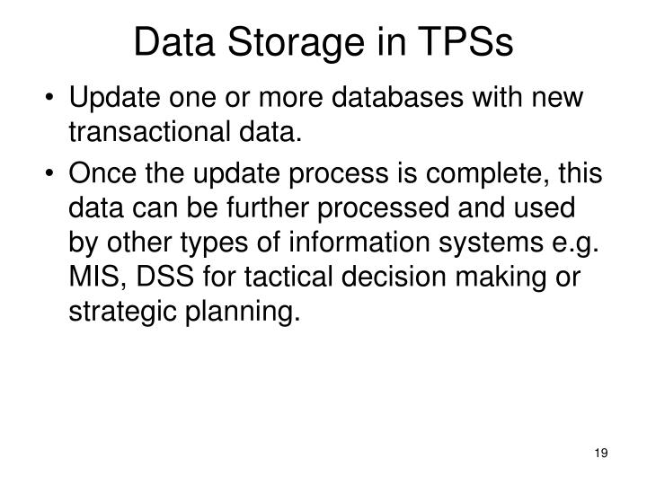 Data Storage in TPSs