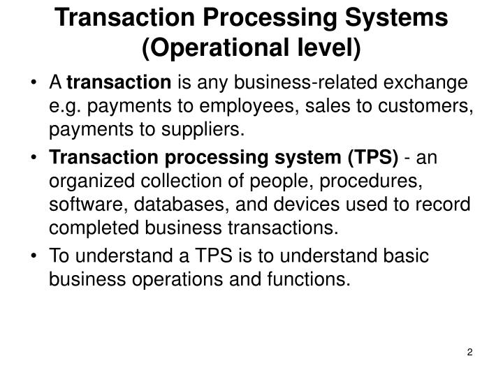 Transaction processing systems operational level