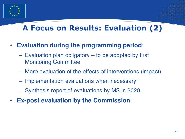 A Focus on Results: Evaluation