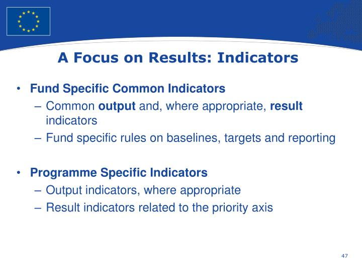 A Focus on Results: Indicators
