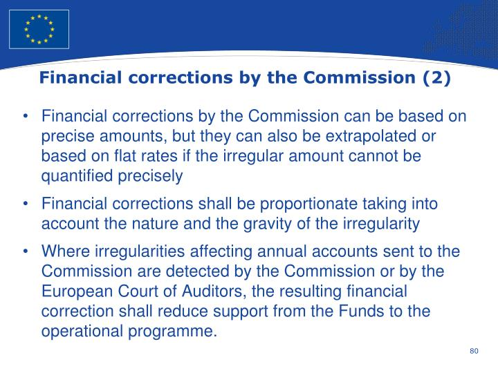 Financial corrections by the Commission (2)