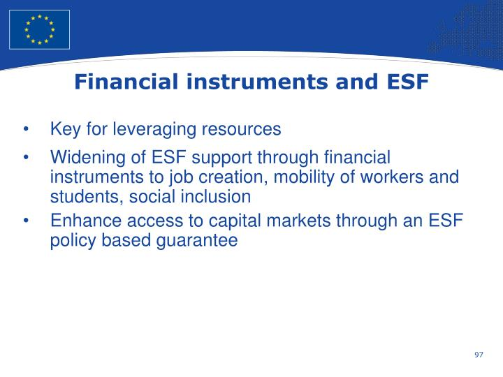 Financial instruments and ESF