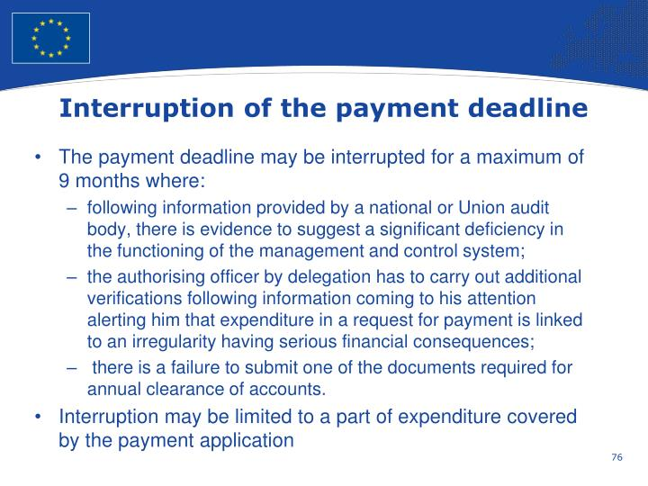 Interruption of the payment deadline