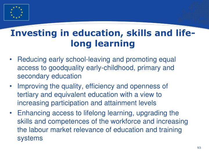 Investing in education, skills and life-long learning