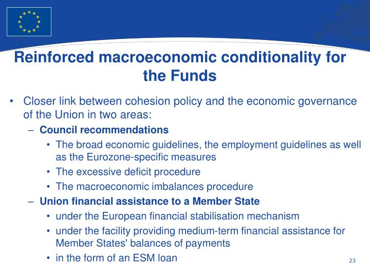 Reinforced macroeconomic conditionality for the Funds