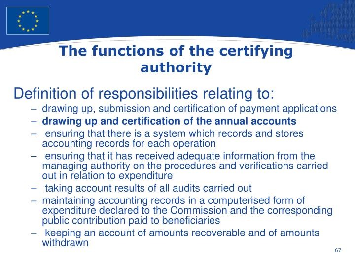 The functions of the certifying authority