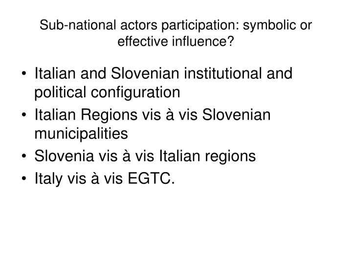 Sub-national actors participation: symbolic or effective influence?