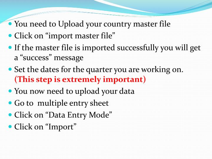 You need to Upload your country master file