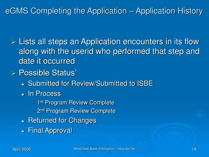 eGMS Completing the Application – Application History