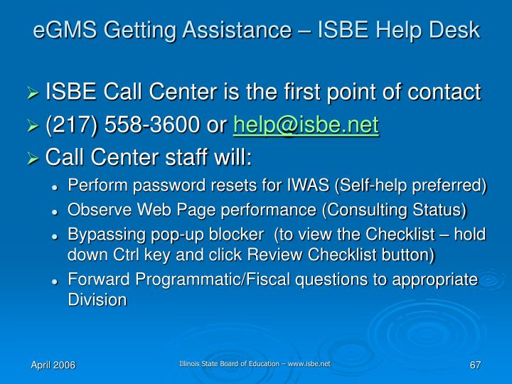eGMS Getting Assistance – ISBE Help Desk