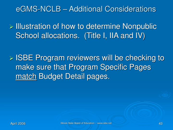 eGMS-NCLB – Additional Considerations
