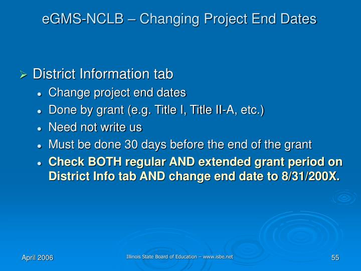 eGMS-NCLB – Changing Project End Dates