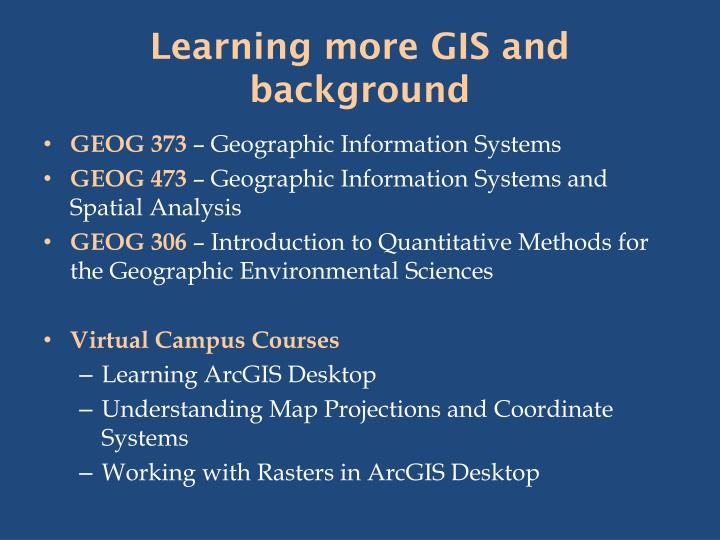 Learning more GIS and background