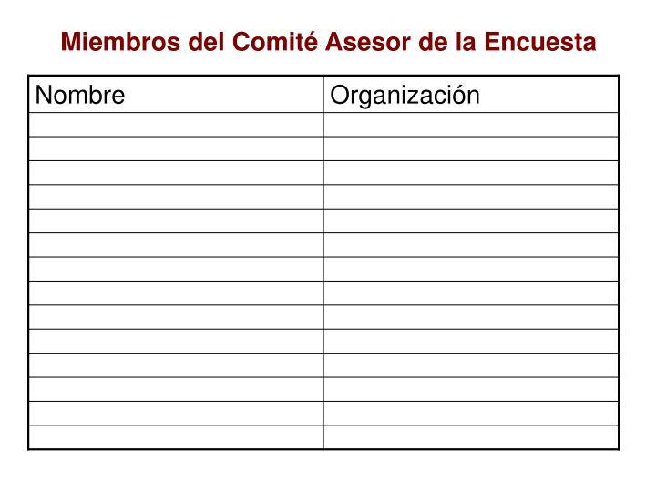 Miembros del Comité Asesor de la Encuesta