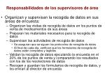 responsabilidades de los supervisores de rea