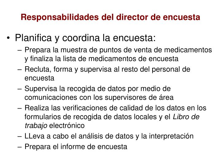 Responsabilidades del director de encuesta