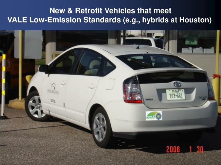 New & Retrofit Vehicles that meet