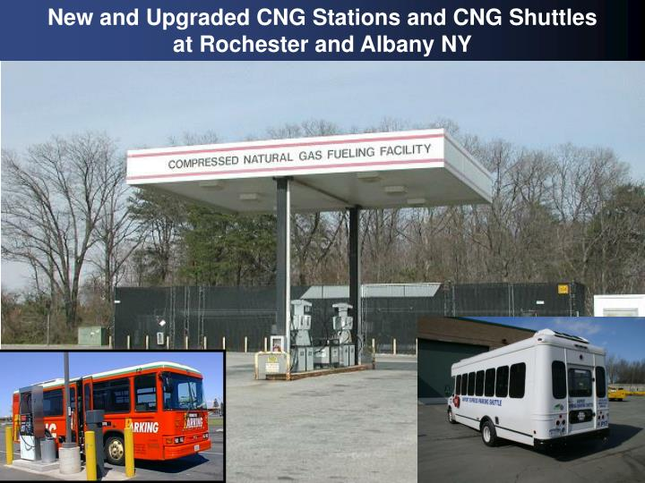 New and Upgraded CNG Stations and CNG Shuttles