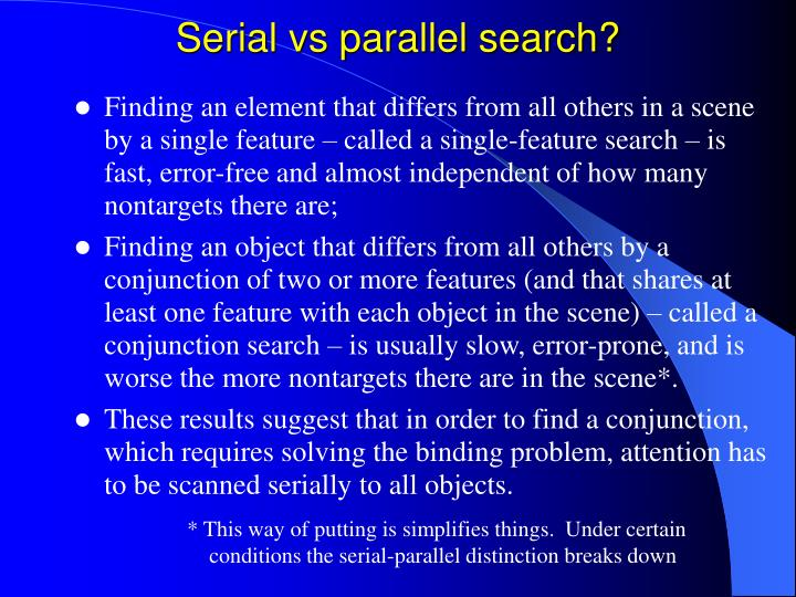 Serial vs parallel search?