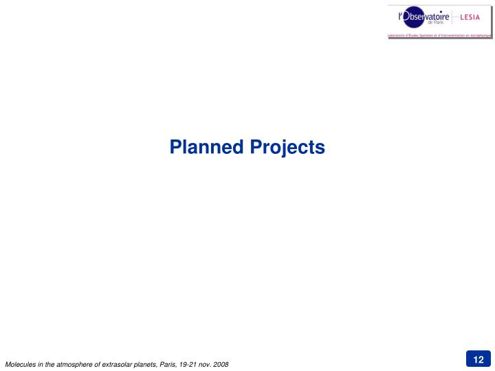 Planned Projects